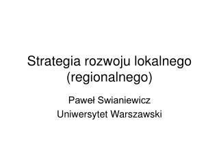 Strategia rozwoju lokalnego (regionalnego)
