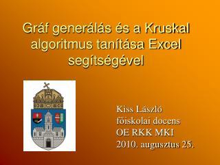 Gráf generálás és a Kruskal algoritmus tanítása Excel segítségével