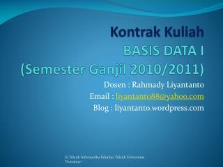 Kontrak Kuliah BASIS DATA I (Semester  Ganjil  2010/2011)