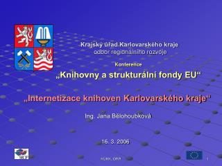 Krajsk� �?ad Karlovarsk�ho kraje odbor region�ln�ho rozvoje