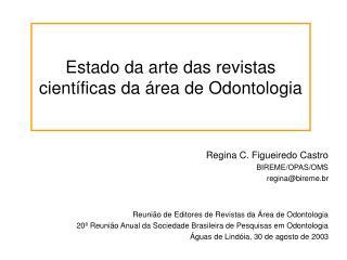 Estado da arte das revistas científicas da área de Odontologia