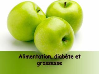 Alimentation, diabète et grossesse