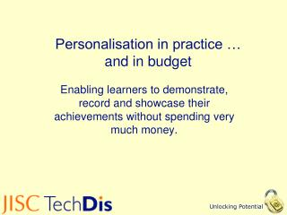 Personalisation in practice … and in budget