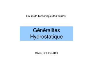 Généralités Hydrostatique