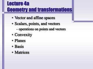Lecture 4a Geometry and transformations