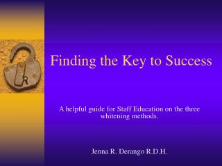 Finding the Key to Success