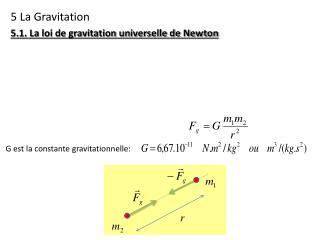 5 La Gravitation