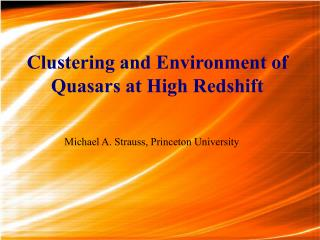 Clustering and Environment of Quasars at High Redshift