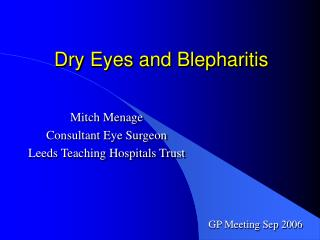 Dry Eyes and Blepharitis