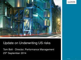 Update on Underwriting US risks