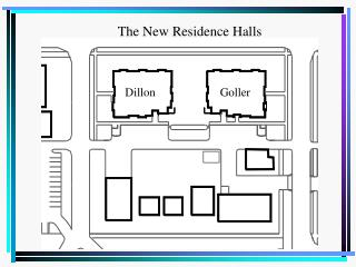 The New Residence Halls