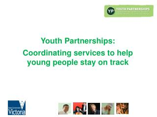 Youth Partnerships: Coordinating services to help young people stay on track
