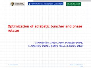 Optimization of adiabatic buncher and phase rotator