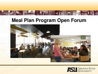 Meal Plan Program Open Forum