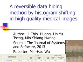 A reversible data hiding method by histogram shifting in high quality medical images