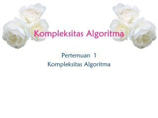 Kompleksitas Algoritma