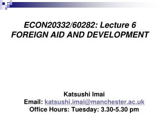 ECON20332/60282: Lecture 6  FOREIGN AID AND DEVELOPMENT