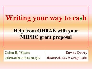 Writing your way to  ca $ h Help from OHRAB with your NHPRC grant proposal