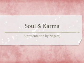 Soul & Karma