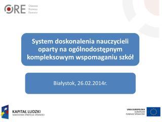 Przedstawienie podstawowych założeń nowego systemu doskonalenia nauczycieli.