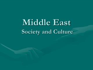 Middle East  Society and Culture