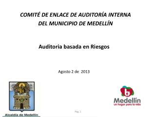 Auditoria basada en Riesgos Agosto 2 de  2013