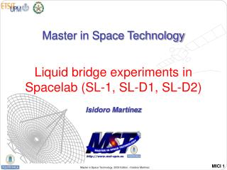 Liquid bridge experiments in Spacelab (SL-1, SL-D1, SL-D2)