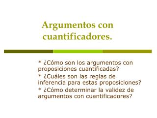 Argumentos con cuantificadores.
