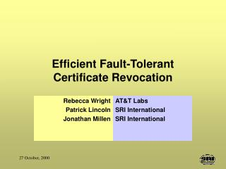 Efficient Fault-Tolerant  Certificate Revocation