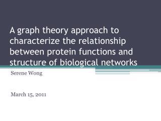 Serene Wong March 15, 2011