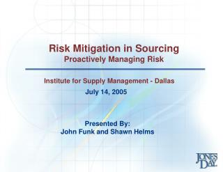 Risk Mitigation in Sourcing Proactively Managing Risk