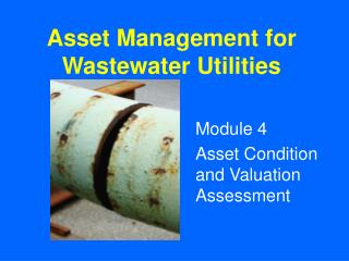 Asset Management for Wastewater Utilities