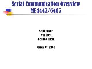 Scott Baker Will Cross  Belinda Frieri March 9 th , 2005