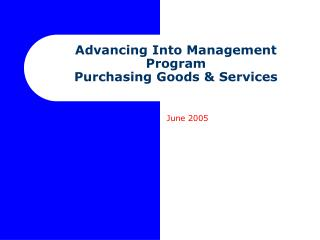Advancing Into Management Program Purchasing Goods & Services