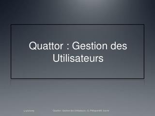Quattor : Gestion des Utilisateurs
