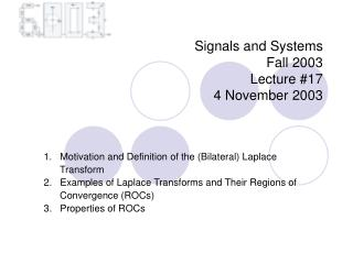 Signals and Systems  Fall 2003  Lecture #17 4 November 2003
