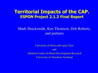 Territorial  Impacts  of the CAP. ESPON Project 2.1.3 Final Report