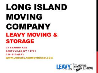 Long Island Moving Company, Leavy Movers