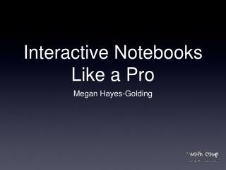 Interactive Notebooks Like a Pro