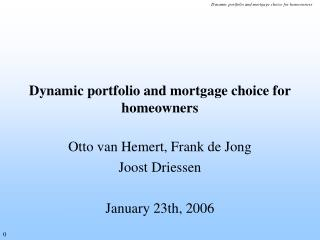 Dynamic portfolio and mortgage choice for homeowners