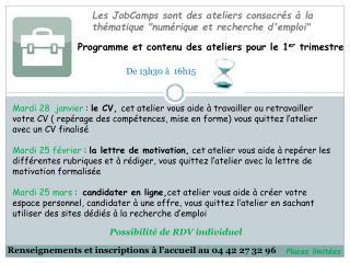 """Les  JobCamps  sont des ateliers consacrés à la  thématique """"numérique  et recherche d'emploi"""""""