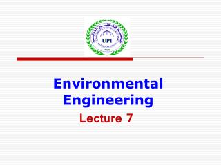 Environmental Engineering Lecture 7