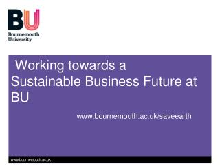 Working towards a Sustainable Business Future at BU