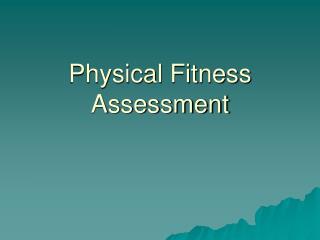 Physical Fitness Assessment