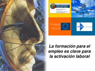 La formación para el empleo es clave para la activación laboral