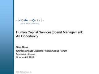 Human Capital Services Spend Management:  An Opportunity