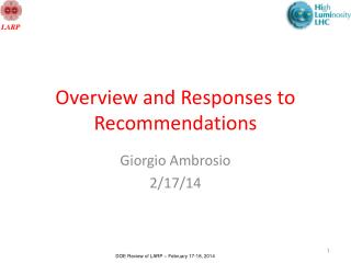 Overview and Responses to Recommendations