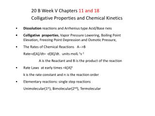 20 B Week V Chapters  11 and 18 Colligative Properties and Chemical Kinetics