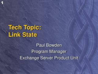 Tech Topic: Link State