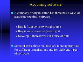 Acquiring software